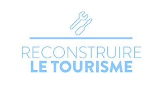 Reconstruire le tourisme